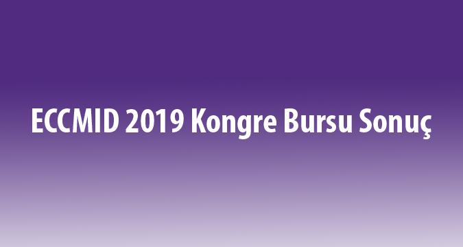 ECCMID 2019 Kongre Bursu Sonuç