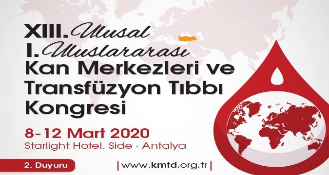 XIII. Ulusal, 1. Uluslararası Kan Merkezleri ve Transfüzyon Tıbbı Kongresi
