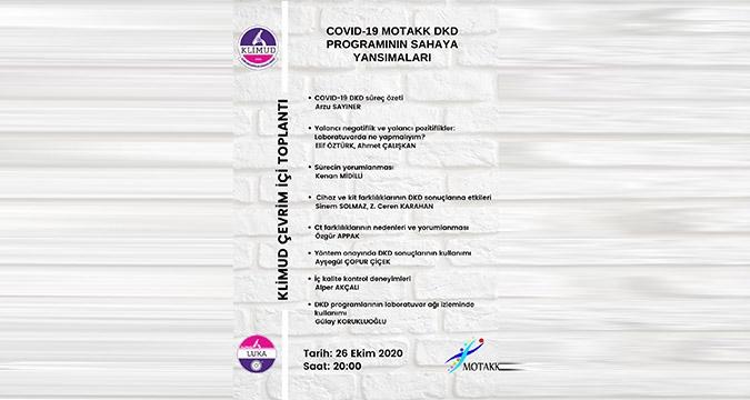 Çevrim İçi Toplantı.. COVID-19 MOTAKK DKD Programının Sahaya Yansımaları / 26 Ekim Pazartesi, 20.00