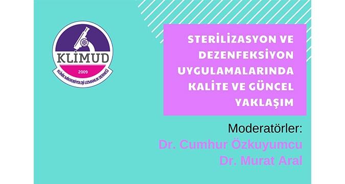 Çevrim İçi Toplantı/ Sterilizasyon ve Dezenfeksiyon Uygulamalarında Kalite ve Güncel Yaklaşım / 29 Nisan 2021 Perşembe